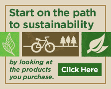 Start the path to sustainability by looking at the products you purchase.
